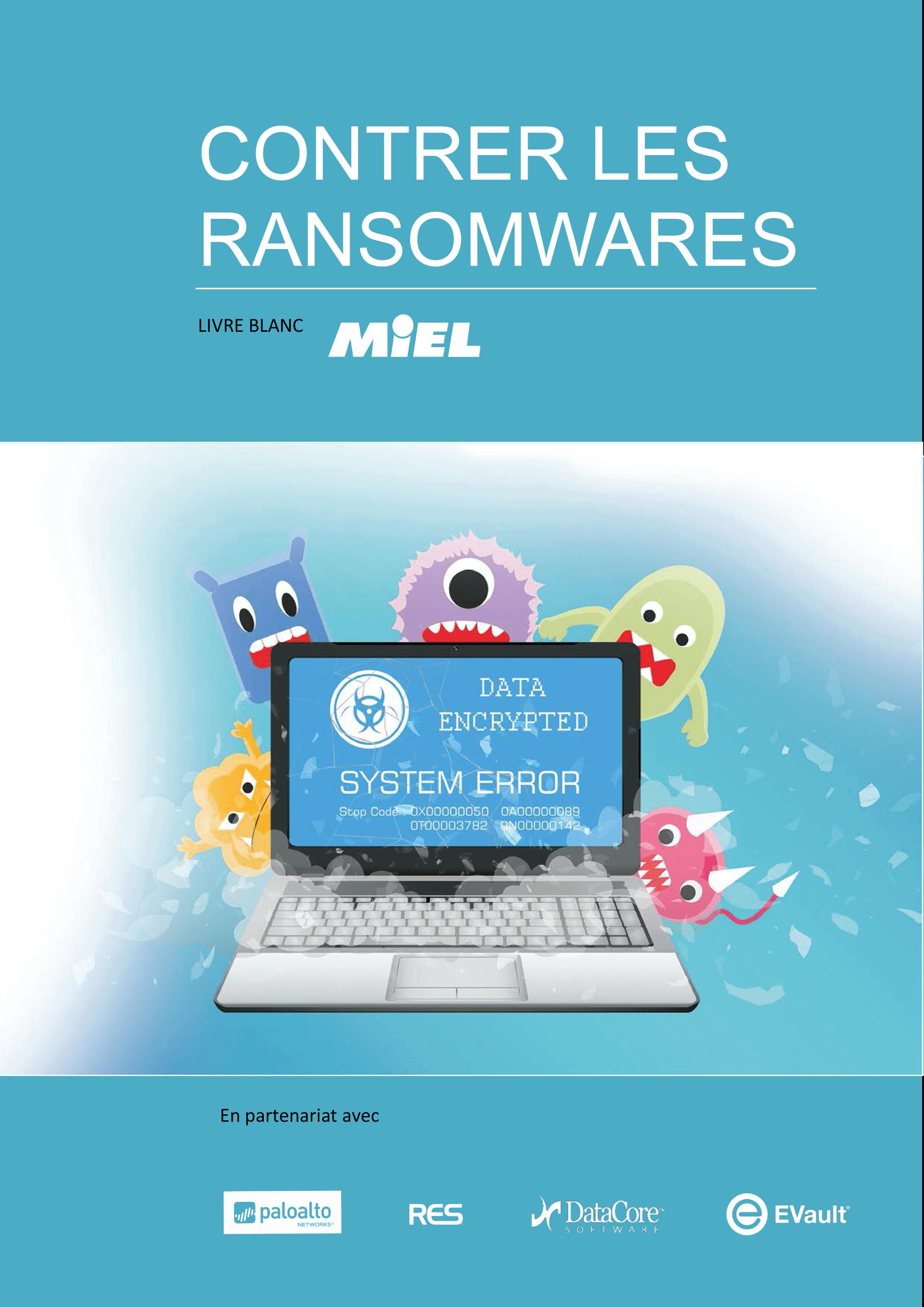 Livre Blanc MIEL - Lutter contre les ransomwares